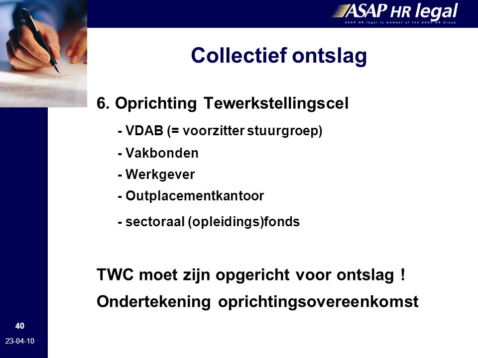 Collectief ontslag 6. Oprichting Tewerkstellingscel