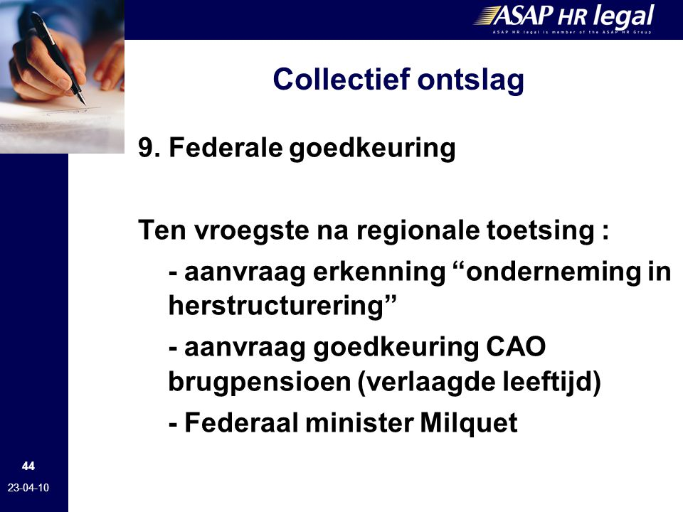 Collectief ontslag 9. Federale goedkeuring
