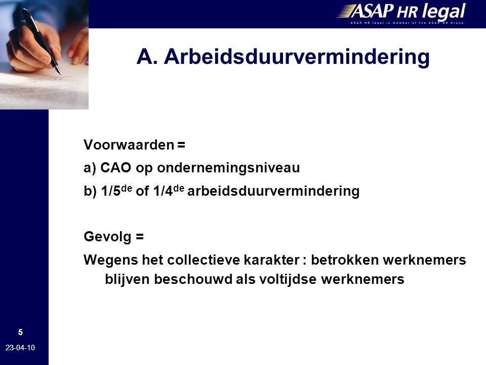 A. Arbeidsduurvermindering