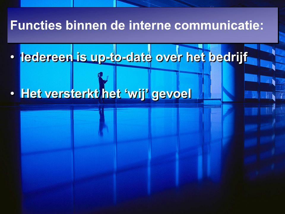 Functies binnen de interne communicatie: