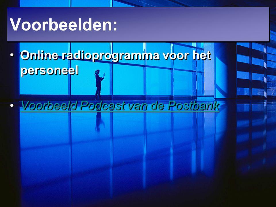 Voorbeelden: Online radioprogramma voor het personeel