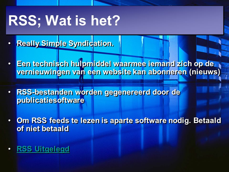 RSS; Wat is het Really Simple Syndication.