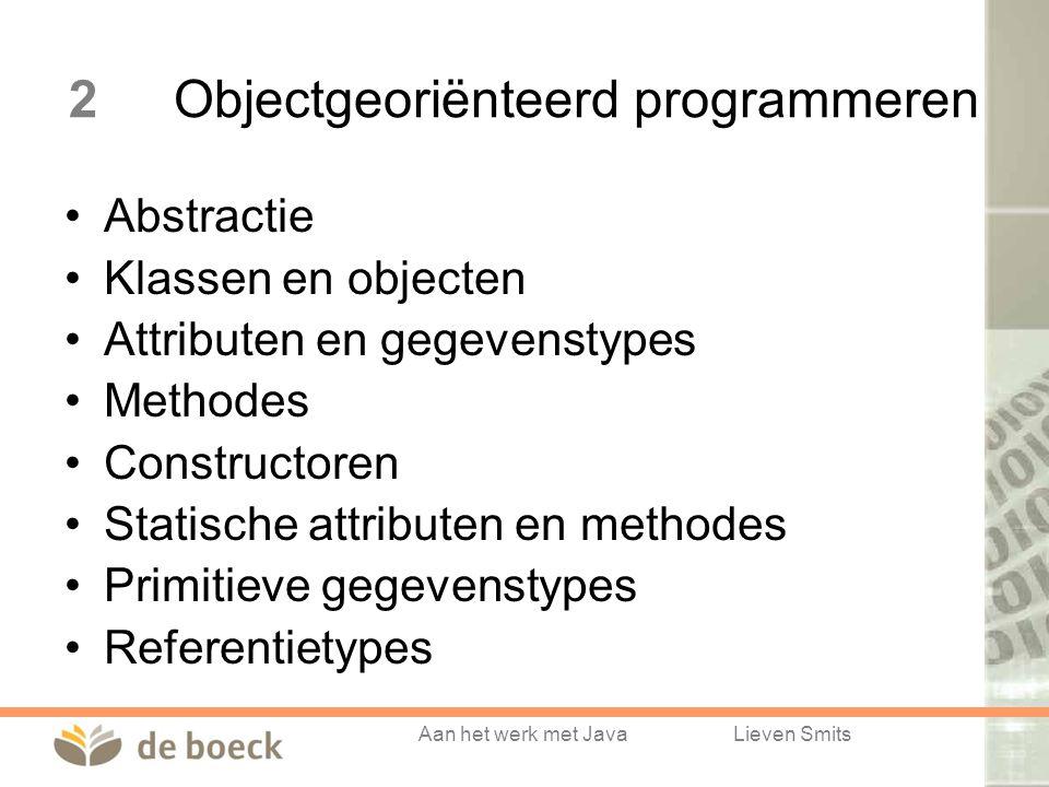 2 Objectgeoriënteerd programmeren