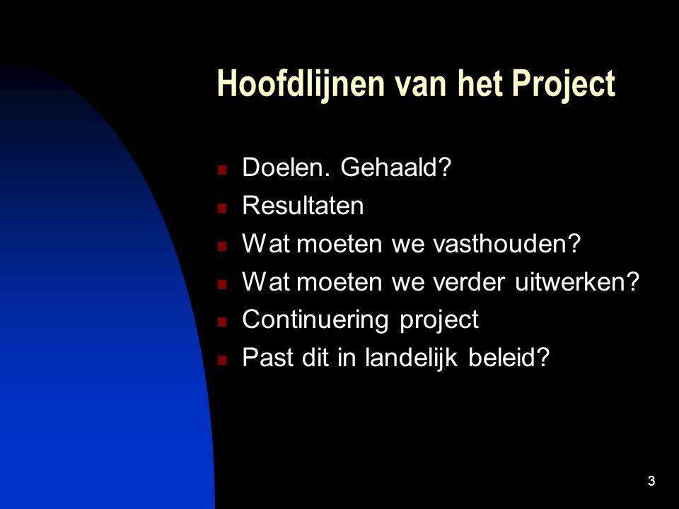Hoofdlijnen van het Project