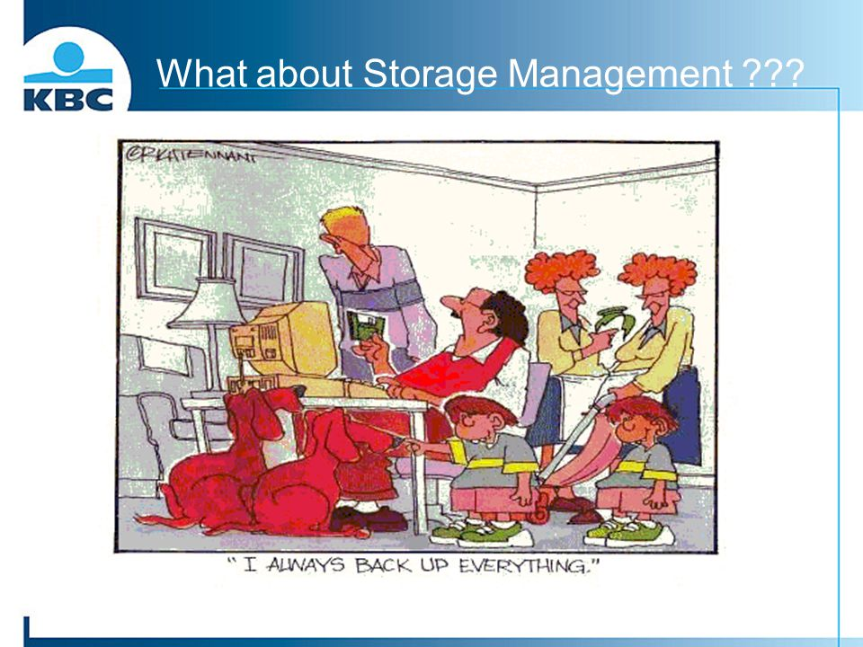 What about Storage Management