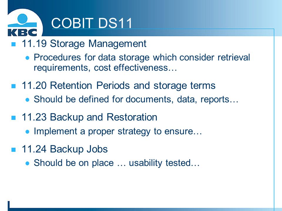COBIT DS11 11.19 Storage Management