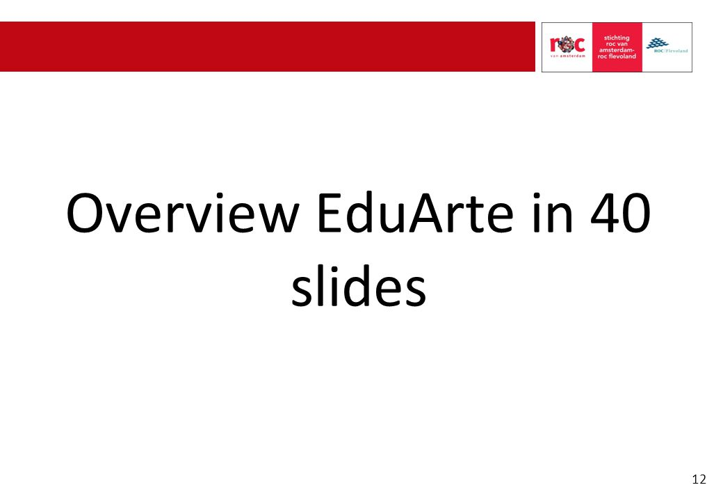 Overview EduArte in 40 slides