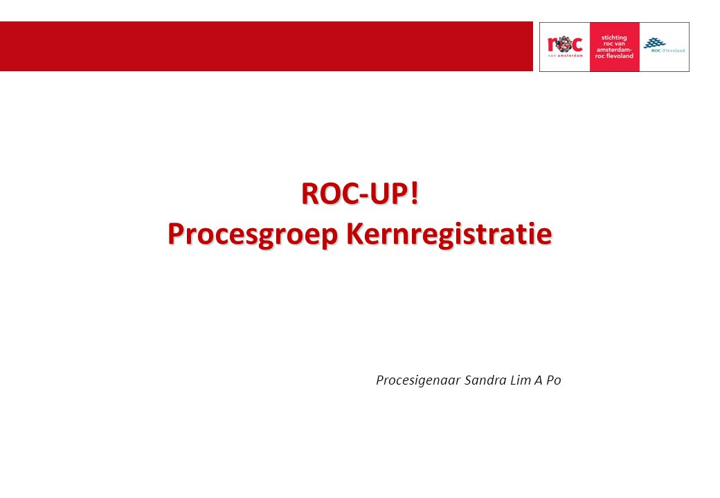 ROC-UP! Procesgroep Kernregistratie