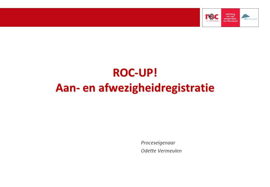 ROC-UP! Aan- en afwezigheidregistratie