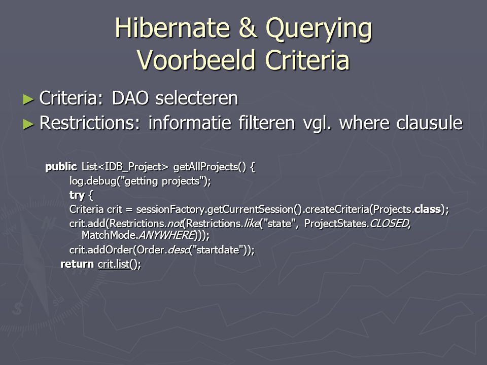 Hibernate & Querying Voorbeeld Criteria