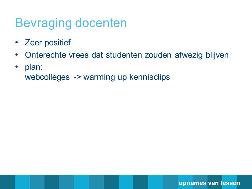 Bevraging docenten Zeer positief
