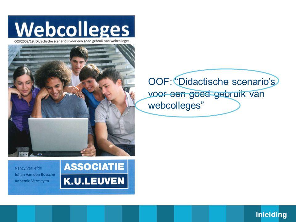OOF: Didactische scenario's voor een goed gebruik van webcolleges