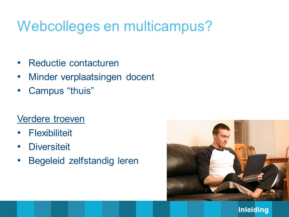 Webcolleges en multicampus