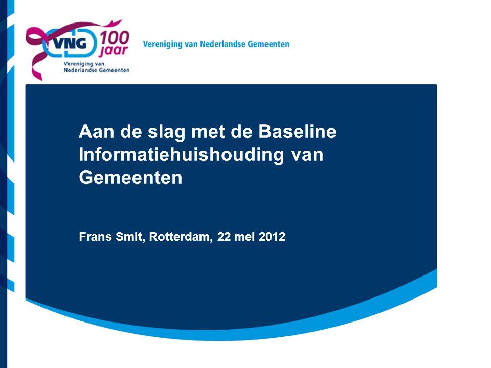 Aan de slag met de Baseline Informatiehuishouding van Gemeenten