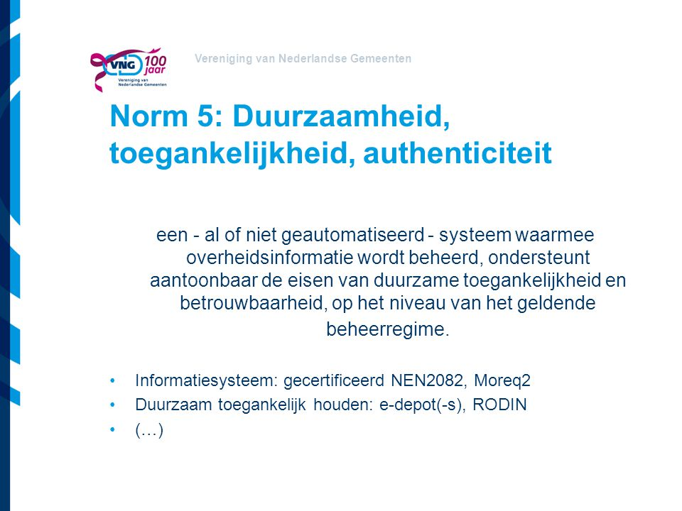 Norm 5: Duurzaamheid, toegankelijkheid, authenticiteit