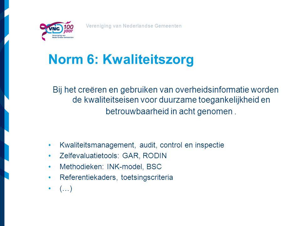 Norm 6: Kwaliteitszorg