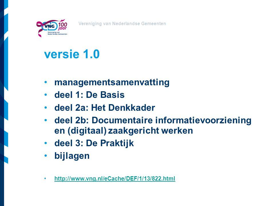 versie 1.0 managementsamenvatting deel 1: De Basis