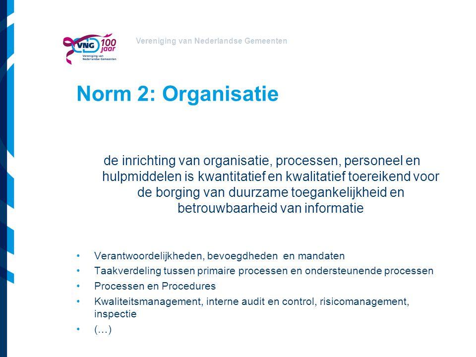 Norm 2: Organisatie