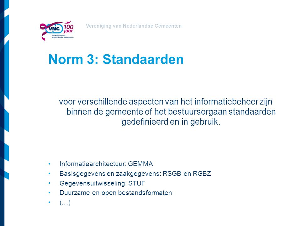 Norm 3: Standaarden
