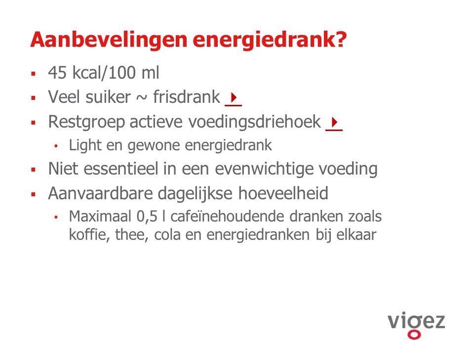 Aanbevelingen energiedrank