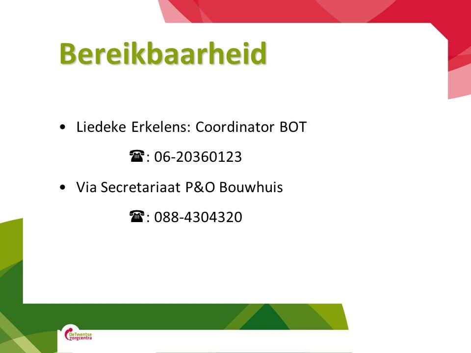 Bereikbaarheid Liedeke Erkelens: Coordinator BOT : 06-20360123