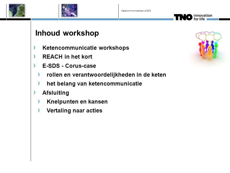 Inhoud workshop Ketencommunicatie workshops REACH in het kort