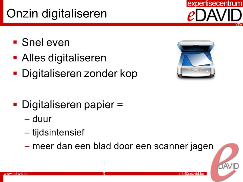 Onzin digitaliseren Snel even Alles digitaliseren