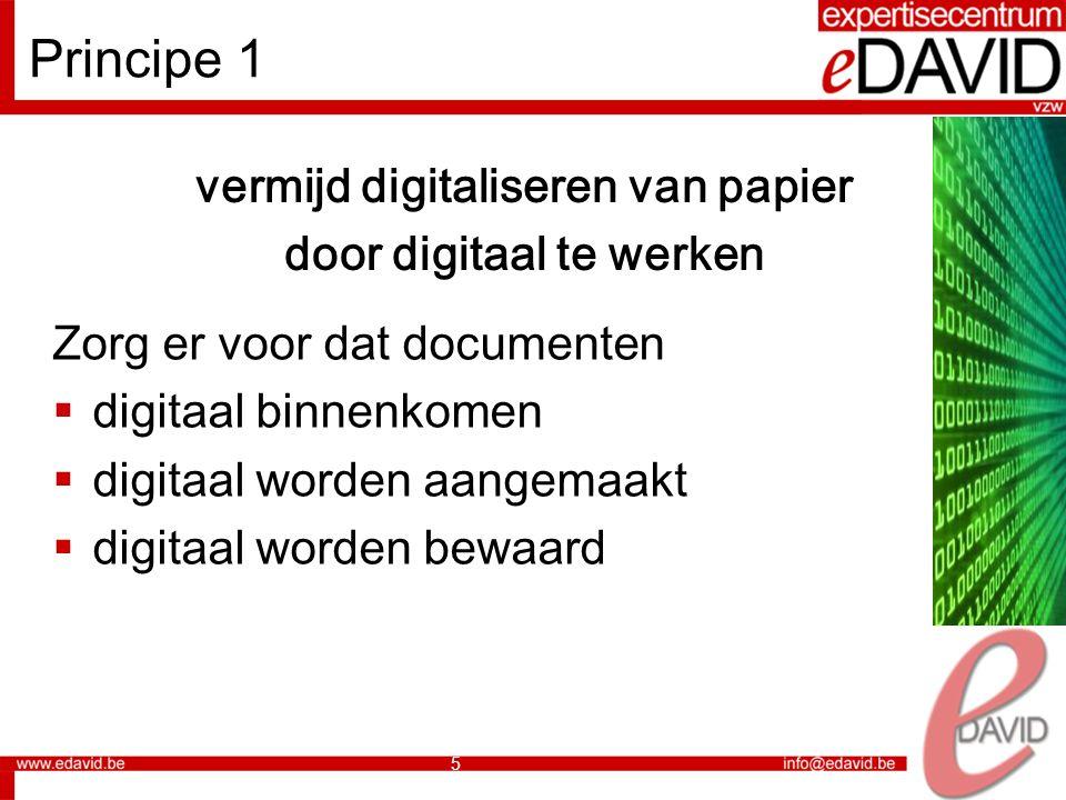 vermijd digitaliseren van papier door digitaal te werken