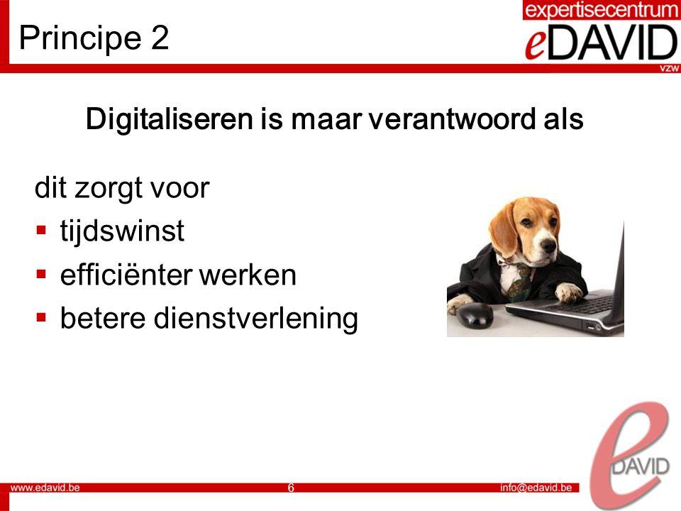 Digitaliseren is maar verantwoord als