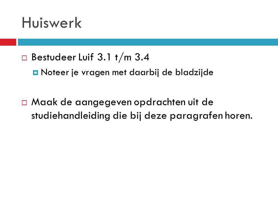 Huiswerk Bestudeer Luif 3.1 t/m 3.4