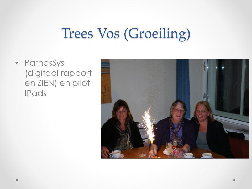 Trees Vos (Groeiling) ParnasSys (digitaal rapport en ZIEN) en pilot IPads