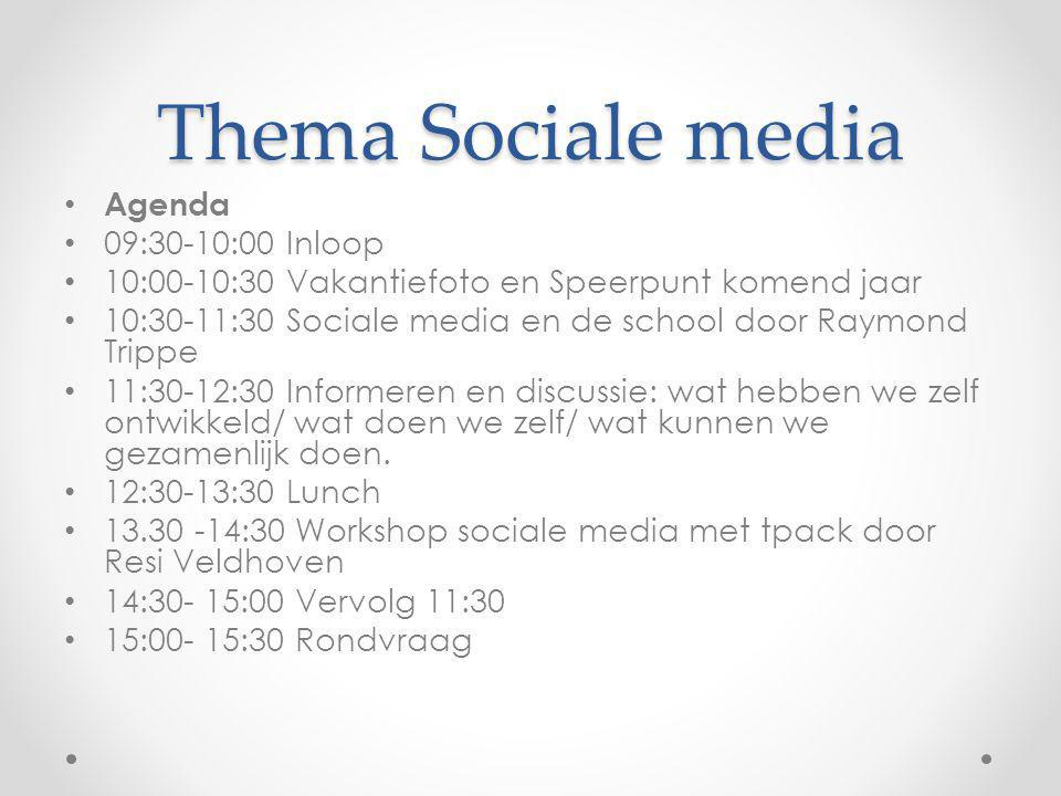 Thema Sociale media Agenda 09:30-10:00 Inloop