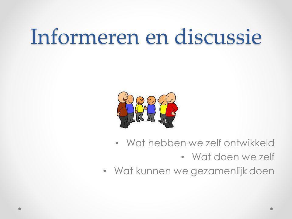 Informeren en discussie