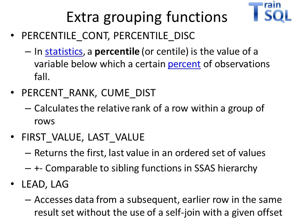 Extra grouping functions