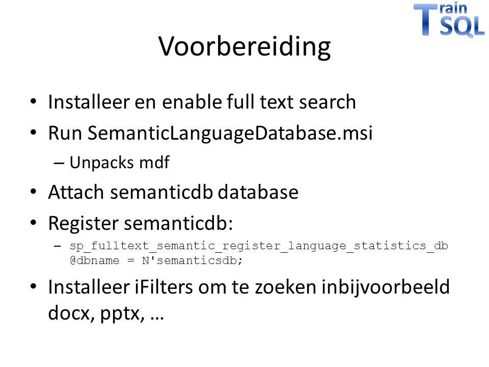 Voorbereiding Installeer en enable full text search