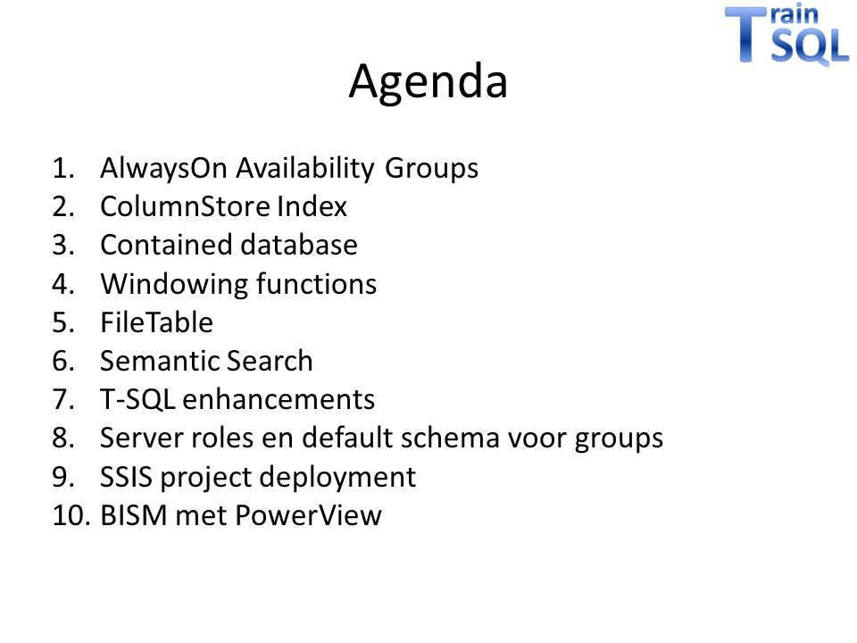 Agenda AlwaysOn Availability Groups ColumnStore Index