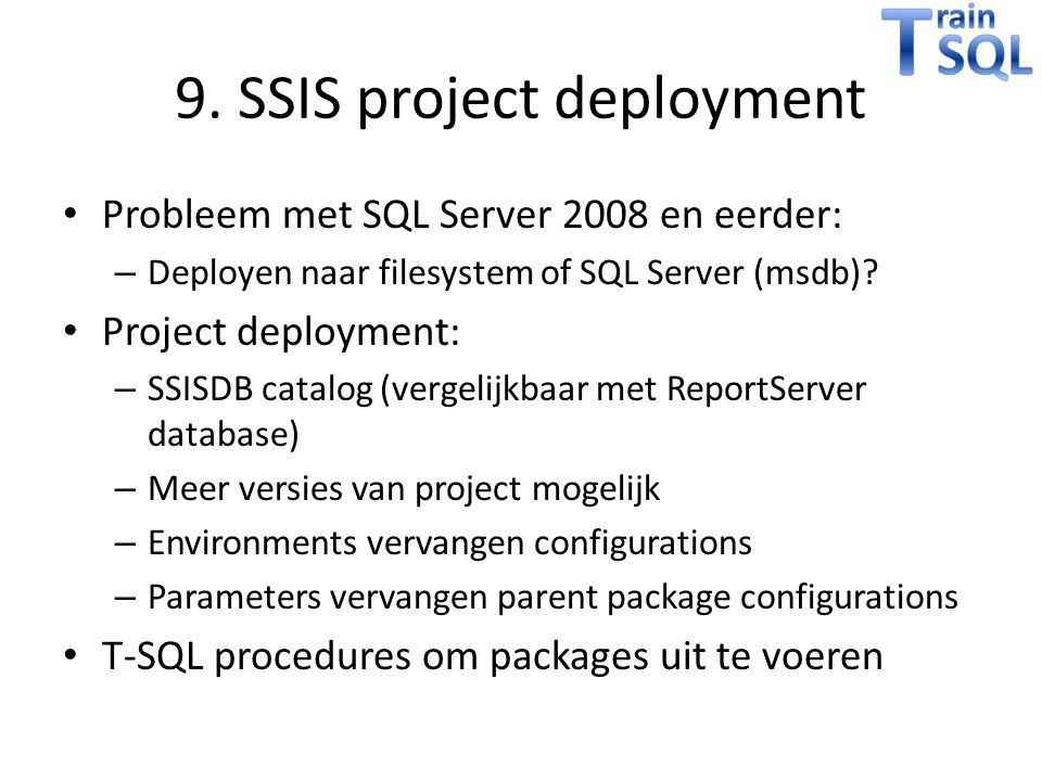 9. SSIS project deployment