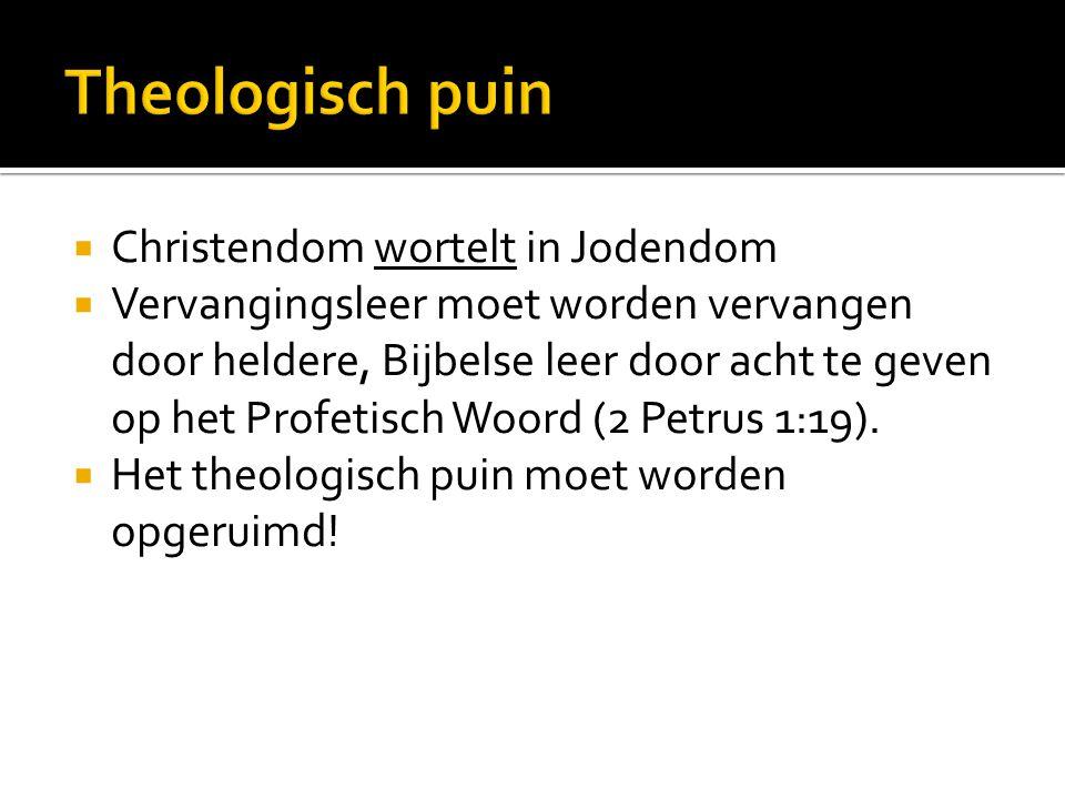 Theologisch puin Christendom wortelt in Jodendom