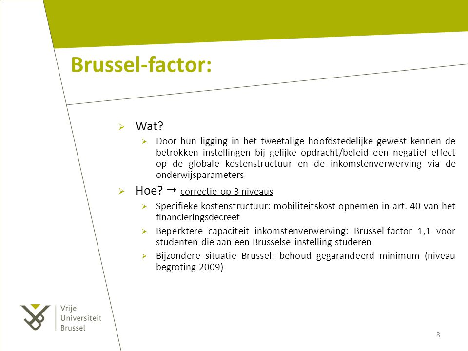 Brussel-factor: Wat Hoe  correctie op 3 niveaus