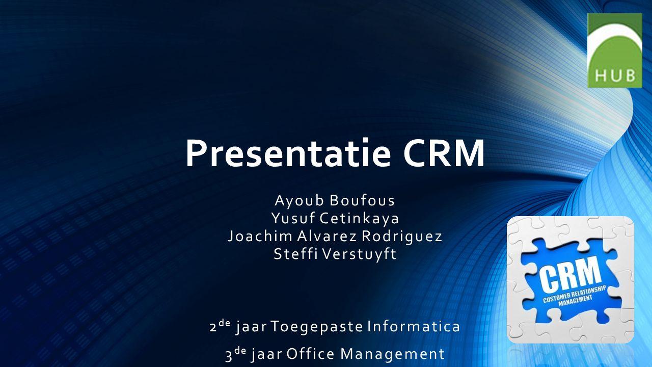Presentatie CRM Ayoub Boufous Yusuf Cetinkaya