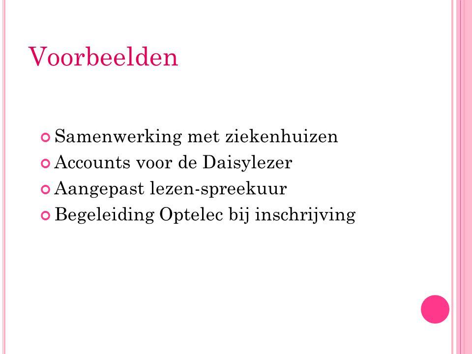 Voorbeelden Samenwerking met ziekenhuizen Accounts voor de Daisylezer