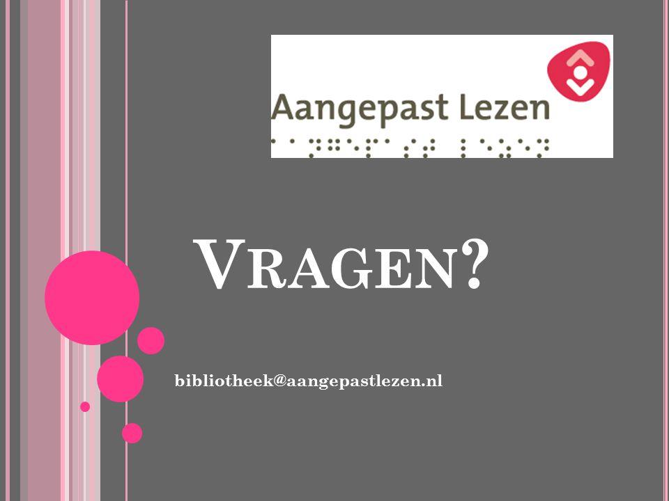 Vragen bibliotheek@aangepastlezen.nl