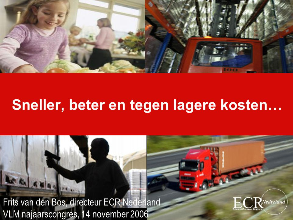 Sneller, beter en tegen lagere kosten…