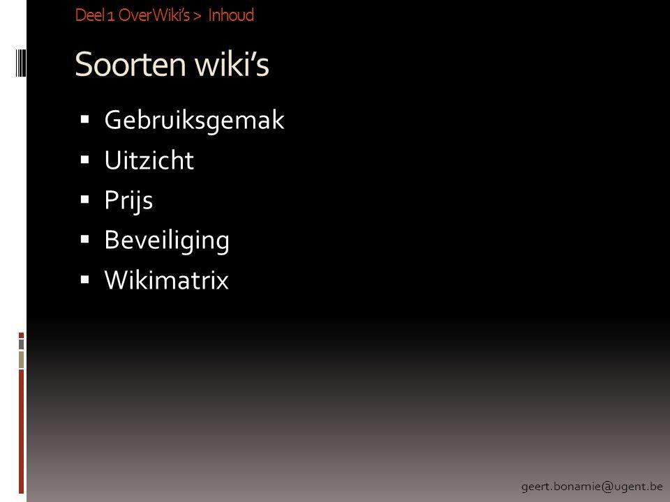 Soorten wiki's Gebruiksgemak Uitzicht Prijs Beveiliging Wikimatrix