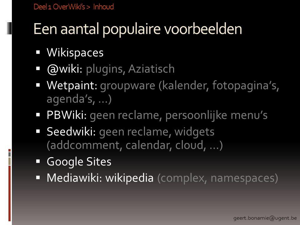 Een aantal populaire voorbeelden