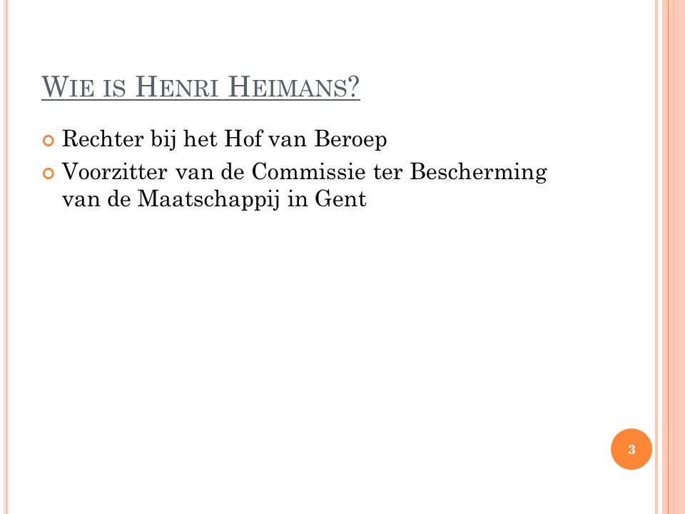 Wie is Henri Heimans Rechter bij het Hof van Beroep