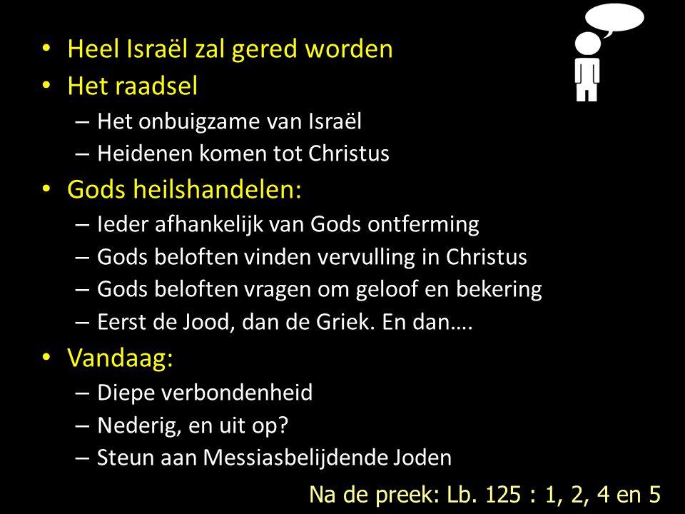 Heel Israël zal gered worden Het raadsel