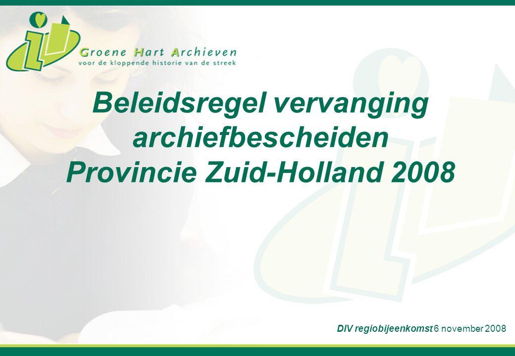 Beleidsregel vervanging archiefbescheiden Provincie Zuid-Holland 2008