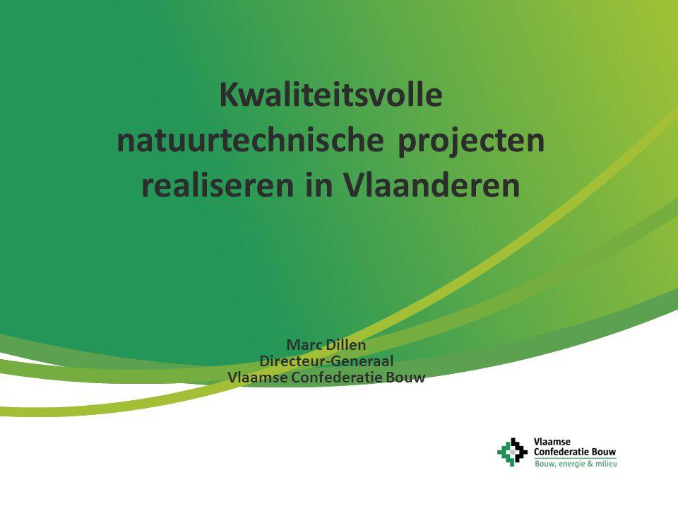 Kwaliteitsvolle natuurtechnische projecten realiseren in Vlaanderen