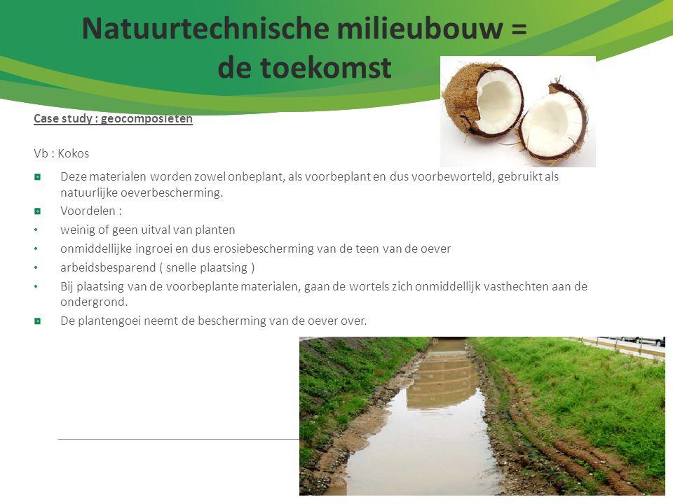 Natuurtechnische milieubouw = de toekomst
